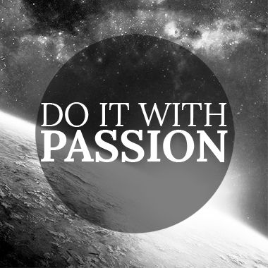 """""""Do it with passion"""" Design by Iines Vikiö"""