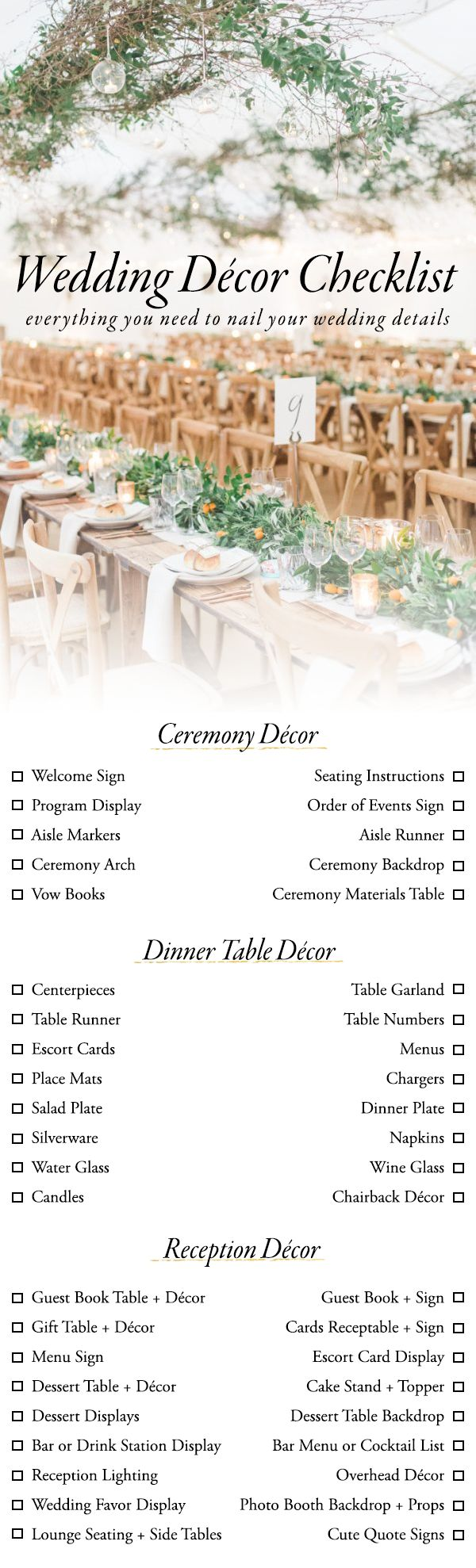 Designing your wedding can be a little overwhelming, but our wedding décor checklist is here to help! Here's everything you need to nail the details.