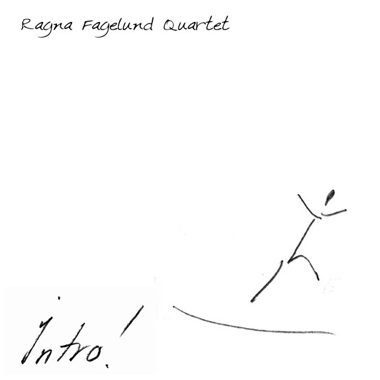 Ragna Fagelund Quartet Design Ragna Fagelund http://www.opusnorden.com/uk/jazz/introuk/