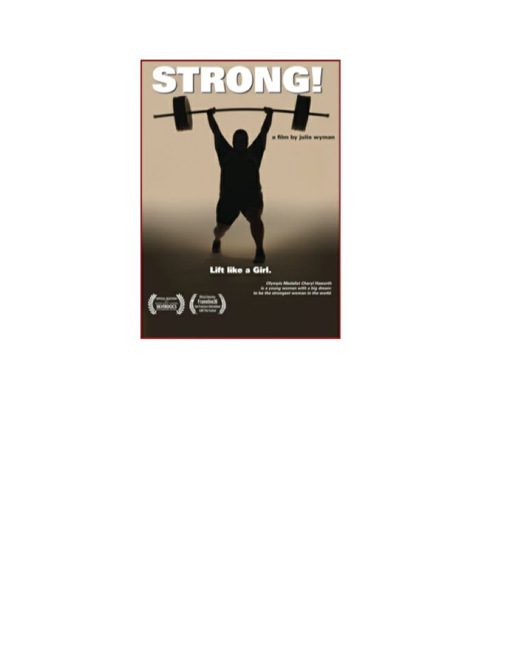 With the Olympics coming up it's important to remember that athletes come in all shapes and sizes but weight stigma impacts them no matter how healthy they may be!  Strong, a film about Cheryl Haworth, an Olympic weight lifter, explores this issue with great sensitivity and honesty. www.strongthefilm.org