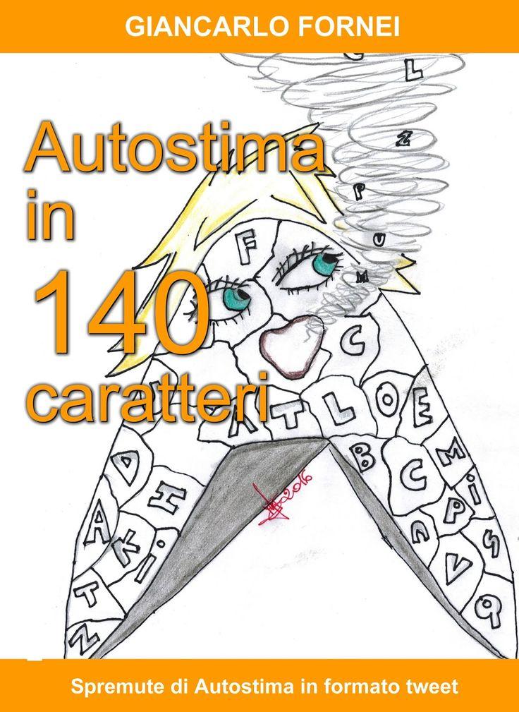 Nel nuovo libro del coach motivazionale Giancarlo Fornei (Autostima in 140 Caratteri), trovi un capitolo scritto dalla Dottoressa Roberta Martinoli. Mente & Corpo: i cibi giusti per migliorare l'umore e l'autostima!