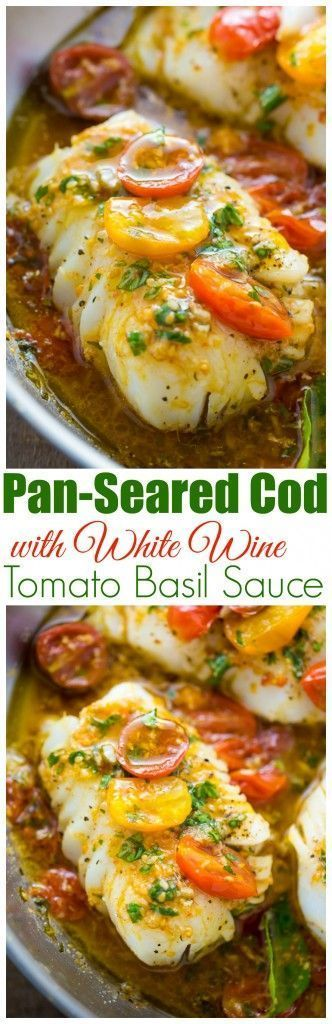 A quick and easy recipe for Pan-Seared Cod in White Wine Tomato Basil Sauce! Come and see our new website at bakedcomfortfood.com!