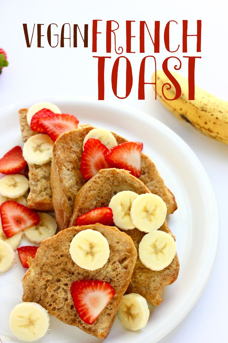 Vegan French Toast Breakfast RecipesVegan MealsBreakfast IdeasVegan