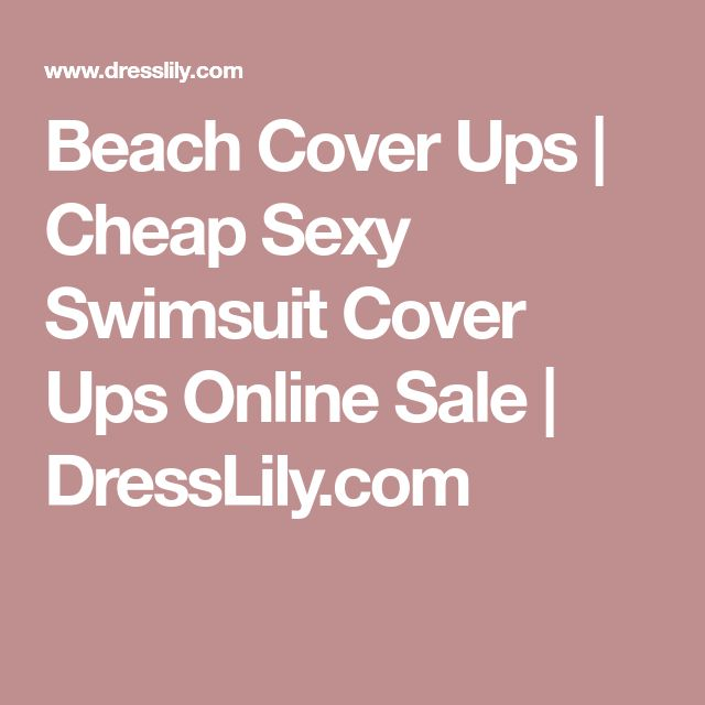 Beach Cover Ups | Cheap Sexy Swimsuit Cover Ups Online Sale | DressLily.com