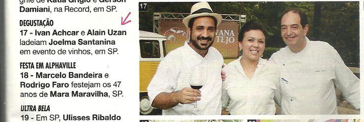 Em detalhe: 'Caravana dos Vinhos do Tejo' - 'Grande Prova Anual de Vinhos do Tejo' na Revista Caras, com Wine Senses.  Joelma Santanita, com chefs Ivan Achcar e Alain Uzan.