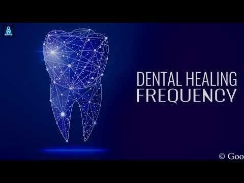 Dental Healing Frequency : Repair Teeth & Gums - Teeth Regeneration