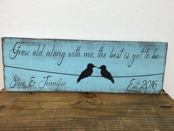 Personalized sign  distressed  Grow old along by LaRaeBoutique