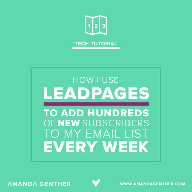 (Tutorial) How I use LeadPages to add hundreds of new subscribers to my email list every week