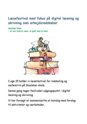Læsefestival med fokus på digital læsning og skrivning som arbejdsredskaber