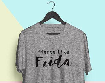 Fierce Shirt, Frida Tee, Frida Kahlo Shirt Men, Frida Kahlo Top, Frida T Shirt, Frida Kahlo T Shirt, Frida Kahlo Shirt XL, Regalo Para Mujer