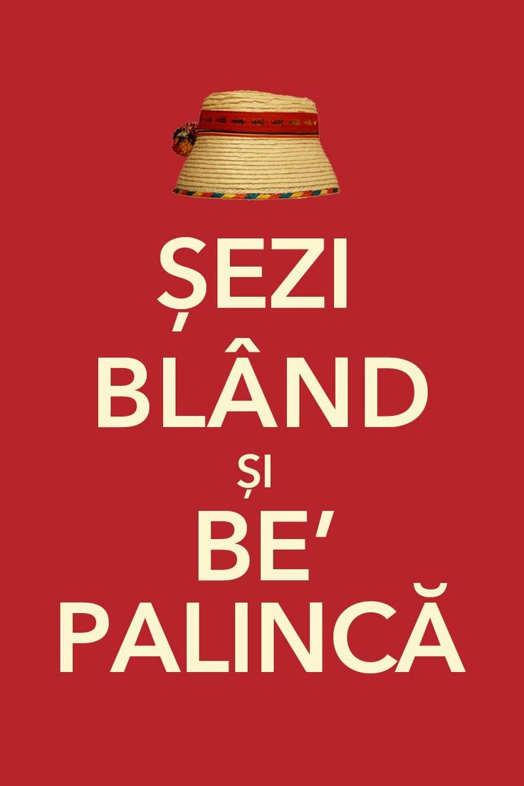 Stand still:)): De Maramur, De Retinut, De Toat, Funny Stuff, Drinks Palinca, Keep Calm, Funny Sheet, Funny Walks, Beautiful Romania