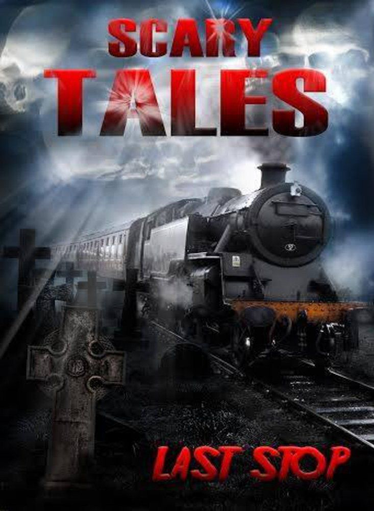 Scary Tales: Last Stop (2015)