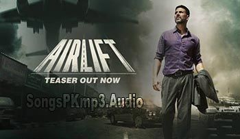 Airlift Movie Trailer Download, Airlift Official Trailer Video Download, Airlift Film Trailer Download, Akshay Kumar Airlift 2016 Hindi Movie Trailer Download  http://songspkmp3.audio/airlift-by-akshay-kumar-hindi-movie-official-trailer-download/