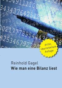 Wie man eine Bilanz liest - Reinhold Gagel: Dieses Buch richtet sich an Leser, die noch keinerlei Erfahrung mit dem Lesen einer Bilanz haben. Diese werden erstaunt sein, wie gut verständlich die Materie dargelegt und vor allem, in welch kurzer Zeit dieses vermeintlich schwierige Thema vermittelt wird. http://www.epubli.de/shop/buch/Wie-man-eine-Bilanz-liest-Reinhold-Gagel-9783865826633/59194#beschreibung 24,90 € #business #finanzen