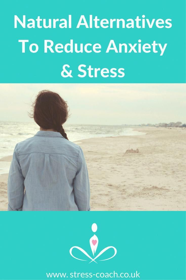 Top Holistic Alternatives To Reduce Anxiety Stress