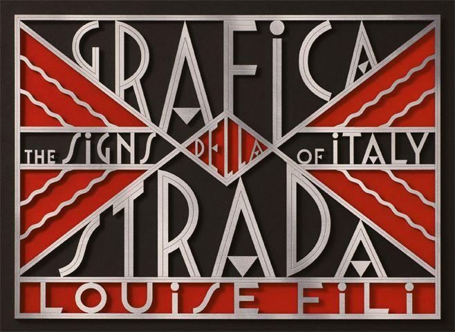 Grafica della Strada The Signs of Italy Louise Fili