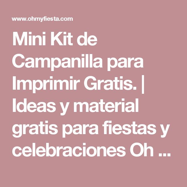Mini Kit de Campanilla para Imprimir Gratis. | Ideas y material gratis para fiestas y celebraciones Oh My Fiesta!