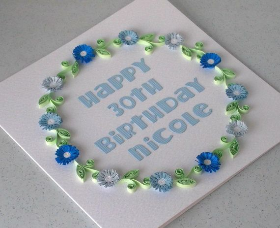 Quilled 30th birthday card personalized by PaperDaisyCardDesign, £8.00