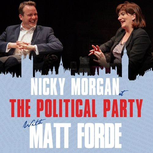 Show 43 - Nicky Morgan by The Political Party #music