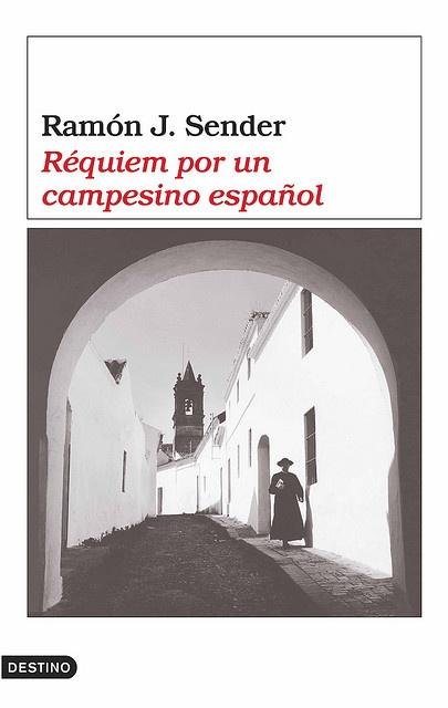 """Réquiem por un campesino español"", de Ramón J. Sender"