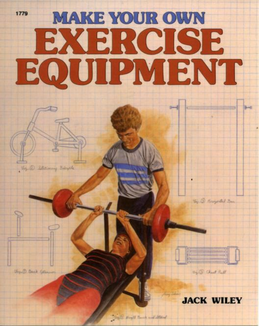 make your own exercise equipment jack wiley pdf