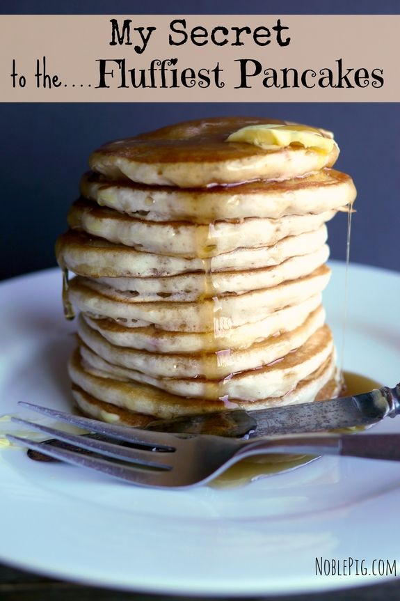 My Secret to Making the Fluffiest Pancakes from NoblePig.com.