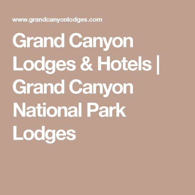Grand Canyon Lodges & Hotels   Grand Canyon National Park Lodges