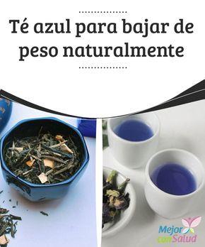Té azul para bajar de peso naturalmente   El Té Azul está adquiriendo mucha popularidad, nos ayuda a bajar de peso y a prevenir y tratar la diabetes. Un aliado delicioso para la salud y nuestra línea que te encantará ¡Disfrútalo!