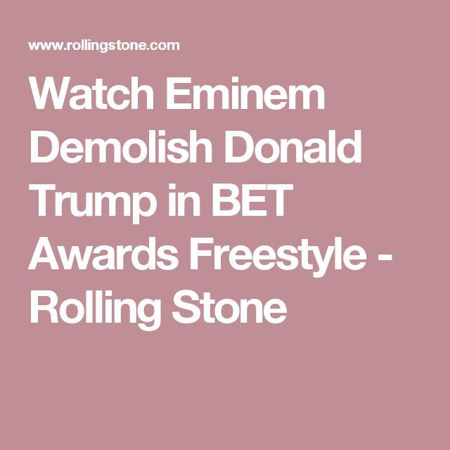 Watch Eminem Demolish Donald Trump in BET Awards Freestyle - Rolling Stone