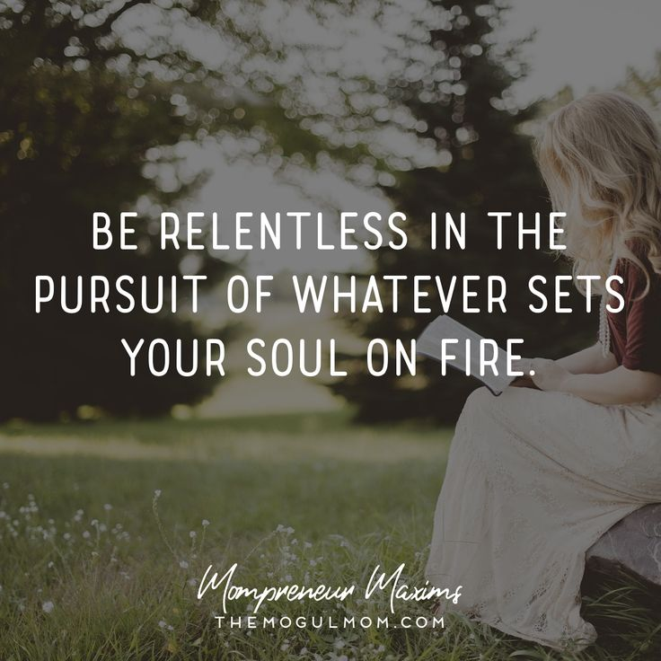 Inspiring quotes on life and business for Mompreneurs | The Mogul Mom | WAHM quote | Marketing quote | Business quote | be relentless