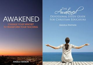 Here are two opportunities for you to get inspired and reinvigorated this July: an online Bible study for teachers and an online book club based on Awakened: Change Your Mindset to Transform Your Teaching. Sign up is free!