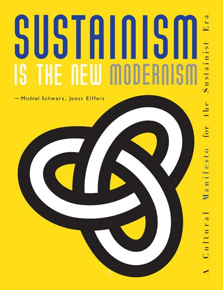 15 best modernism inspiration images on pinterest modernism book sustainism is the new modernism a cultural manifesto for the sustainable era by michiel schwarz and joost elffers fandeluxe Image collections