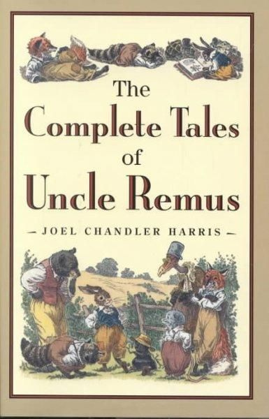 Its been more than a hundred years since the publication of the first Uncle Remus book, and it was in 1955 that all of the delightful and inimitable tales of Brer Rabbit, Brer Fox, Brer Bear, and Brer