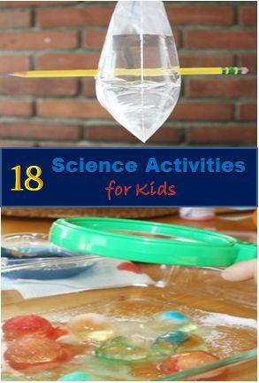18 science activities for kids