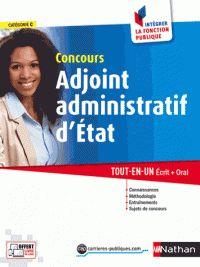 Pascal Tuccinardi et Laurent Barnet - Concours Adjoint administratif d'Etat - Tout-en-un écrit + oral. - RDC 351.33 ETA