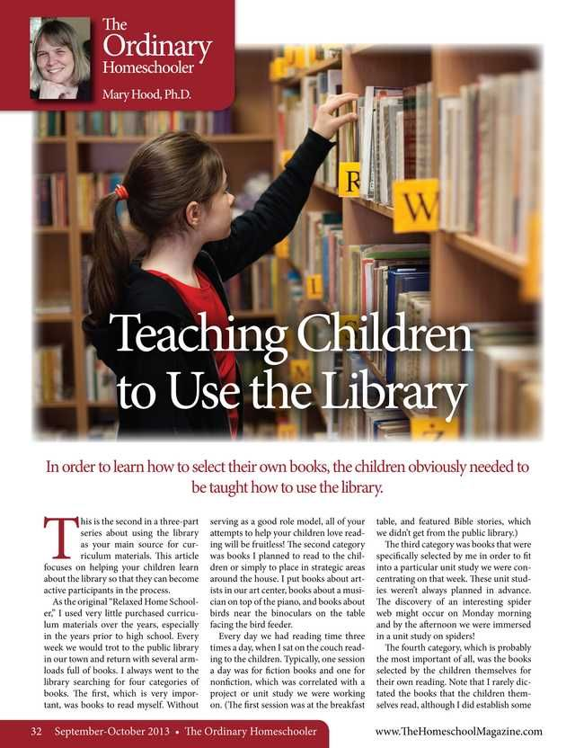 Teaching Children to Use the Library - The Old Schoolhouse Magazine - September-October 2013 - Page 32