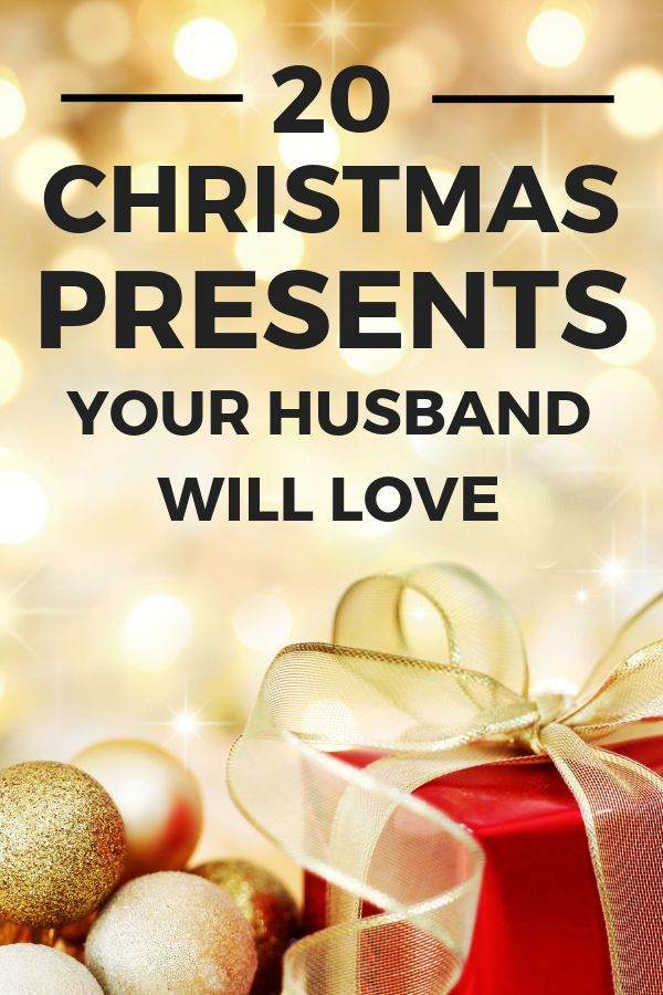 20 Cool Christmas Gifts Your Husband Will Love Gifts for Him