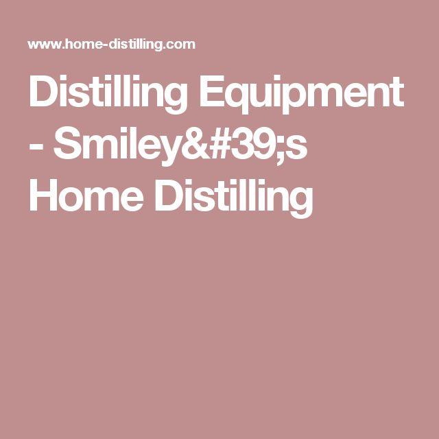 Distilling Equipment - Smiley's Home Distilling
