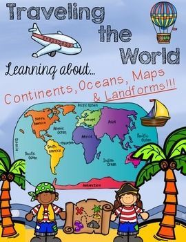 """Traveling the World - Continents, Oceans, Maps, and Landforms Travel the World and learn about our 7 amazing continents. Each continent has a """"Travel Guide"""" to tell important facts about their continent & LOTS more!"""