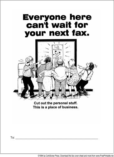 Is your business plagued by personal faxes? This printable fax cover sheet lets the sender know to: cut out the personal stuff. This is a place of business. Free to download and print