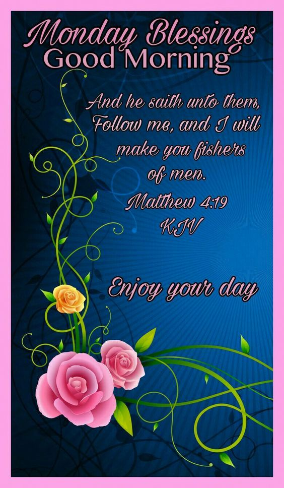 Monday Blessings Good Morning My Devotion Monday Blessings