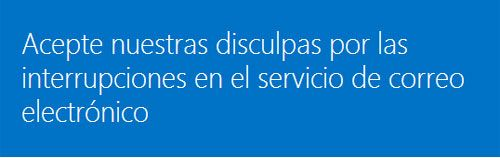 Outlook se disculpa por los problemas e interrupcion del servicio