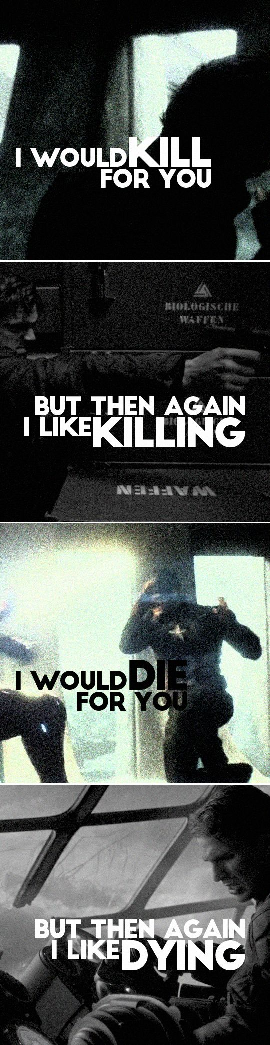 Captain America + The Winter Soldier: i would kill for you but then again i like killing i would die for you but then again i like dying// go break my heart whydoncha?