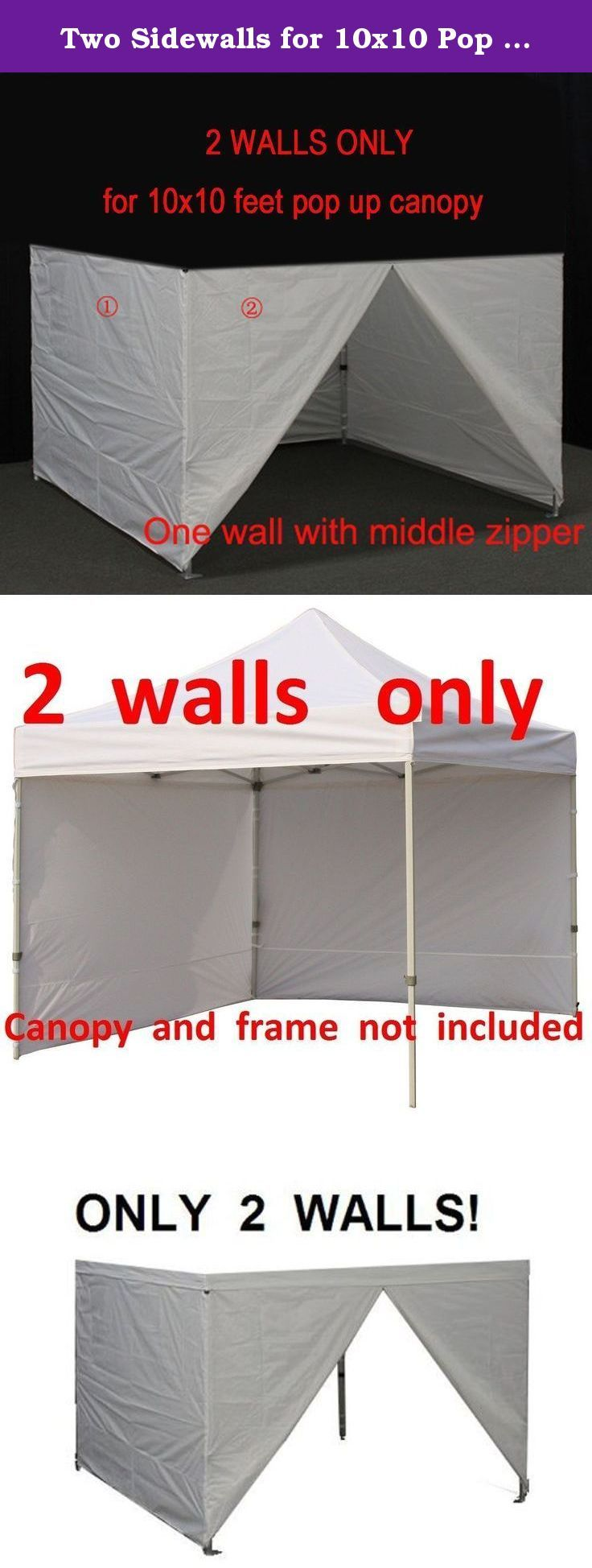 Two Sidewalls for 10x10 Pop up Canopy Party Tent Instant Outdoor Canopy Side Walls Zipper End (2 walls only) (White). Perfect for Arts and Craft Shows, Swap Meets, Flea Markets, Garage Sales, Fairs, Bake Sales, Camping, Picnics, Parties, Sporting Events... the possibilities are endless!.