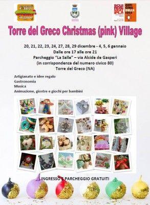 """Torre del Greco Christmas Village: artigianato """"in rosa"""", prodotti tipici e articoli natalizi"""