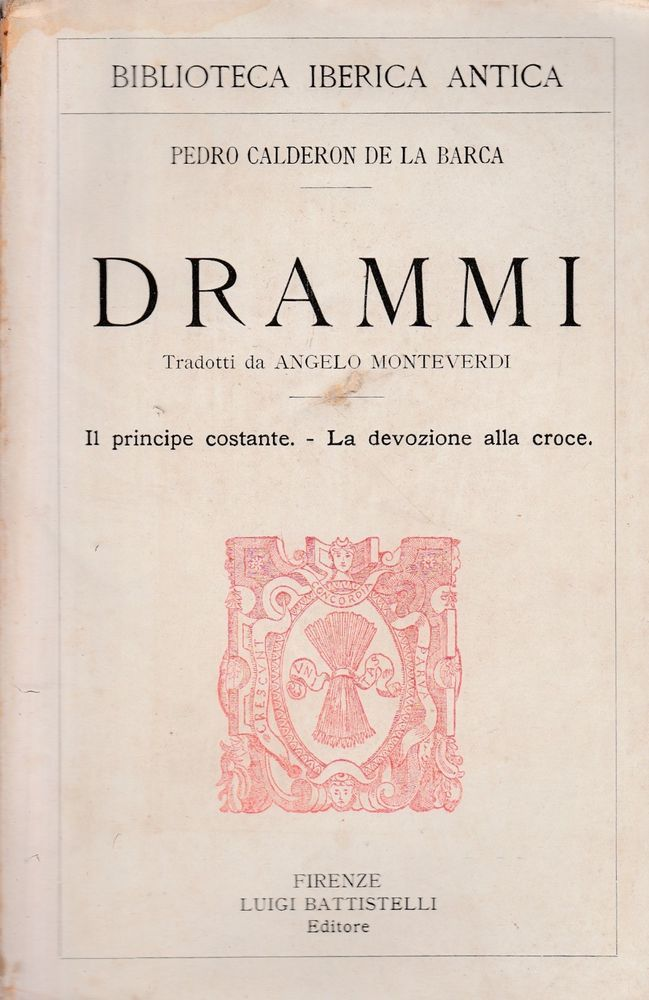 Pedro Calderon de la Barca  Drammi  tradotti da Angelo Monteverdi vol 2° 5971