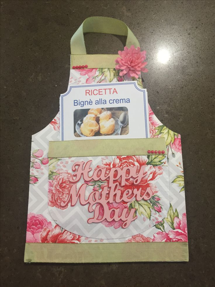 Mothers Day 2017. Apron card with a recipe mum has been wanting. All printed out in large print for 82 year old eyes. Yes she is still baking!