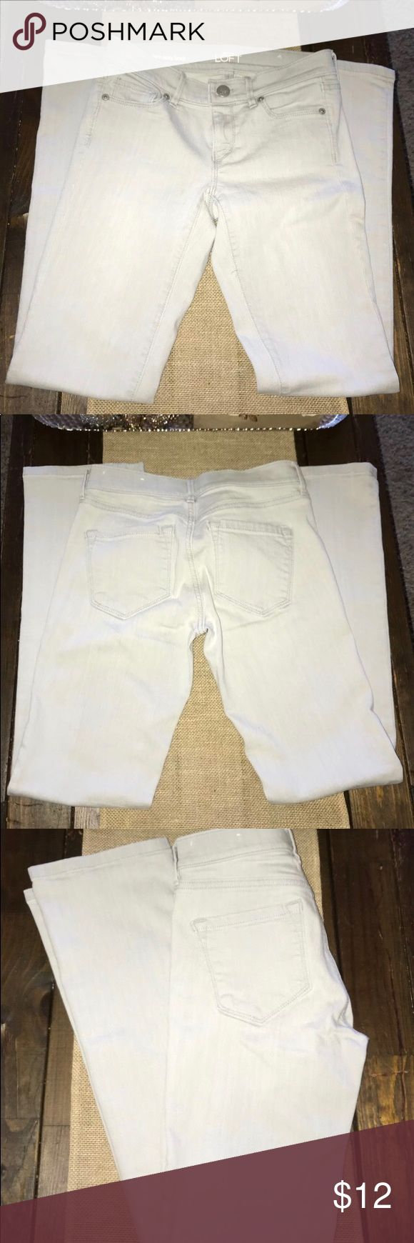 loft pants Lady's Jeans In very good condition color light gray, size 26p, great to complete your casual look. Like new,smoke free, no stains, no holes LOFT Jeans Straight Leg