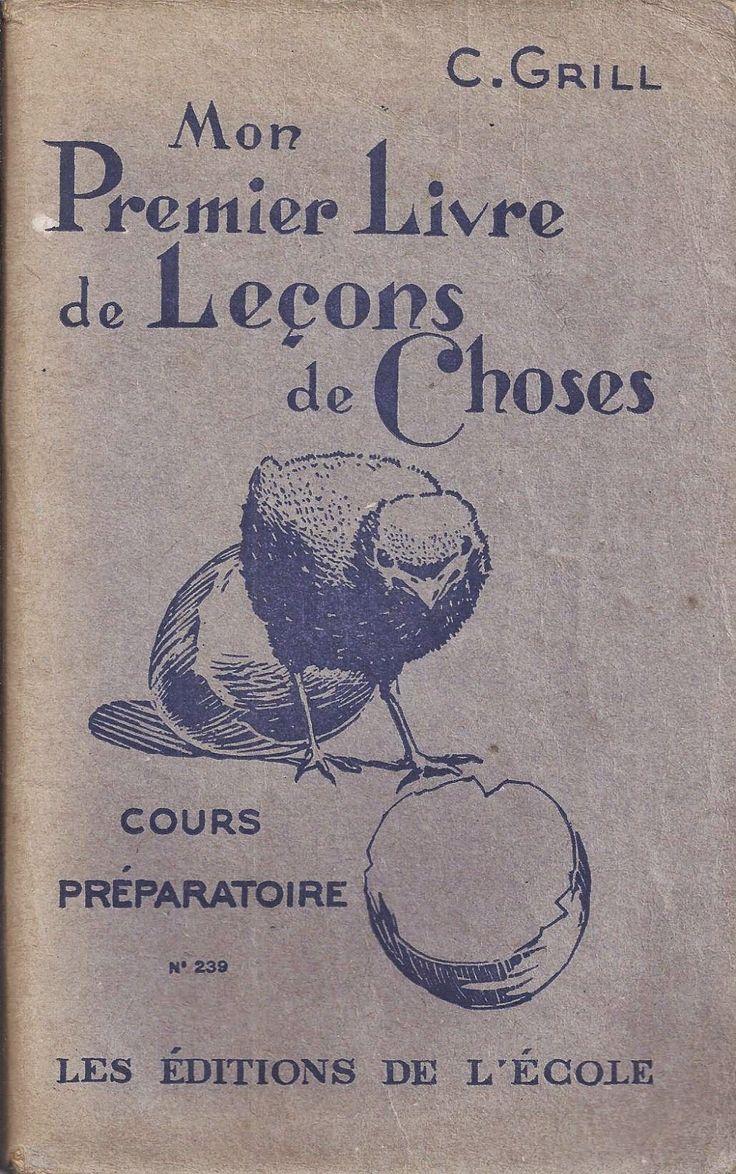 Manuels anciens: Grill, Mon premier livre de leçons de choses CP (1936, rééd. 1950) : grandes images