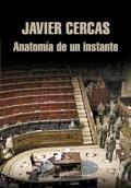 Anatomía de un instante, Javier Cercas